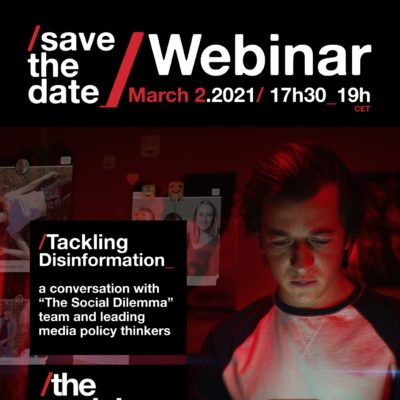 "On 2 March 2021, ACT organises an online event on ""Tackling Disinformation – A conversation with 'The Social Dilemma' team and  leading media policymakers"""