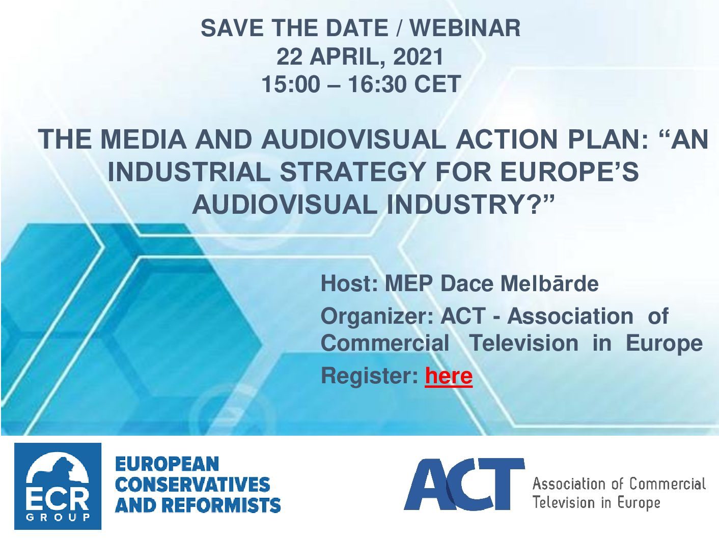 "On 22 April 2021, ACT organises an online event on the Media and Audiovisual Action Plan: ""An Industrial Strategy for Europe's Audiovisual Industry?"""