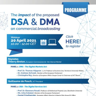 On 20 April 2021, ACT organises an online event on 'The impact of the proposal DSA & DMA on commercial broadcasting'